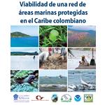 Viabilidad de una red de áreas marinas protegidas en el Caribe colombiano