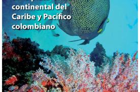 Prioridades de conservación in situ para la biodiversidad marina y costera de la plataforma continental del Caribe y Pacífico colombiano.